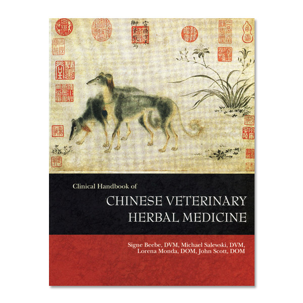 Clinical Handbook of Chinese Veterinary Herbal Medicine