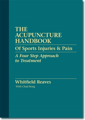 Acupuncture Handbook of Sports Injuries and Pain: A 4-Step Approach to Treatment