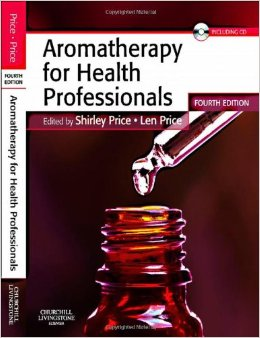 Aromatherapy for Health Professionals, 4th Edition