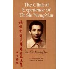 The Clinical Experience of Dr. Shi Neng-Yun