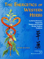 Energetics of Western Herbs Volume 1